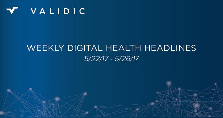 Weekly Digital Health Headlines