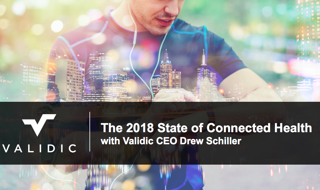 On-Demand: The 2018 State of Connected Health: Critical Trends to Watch
